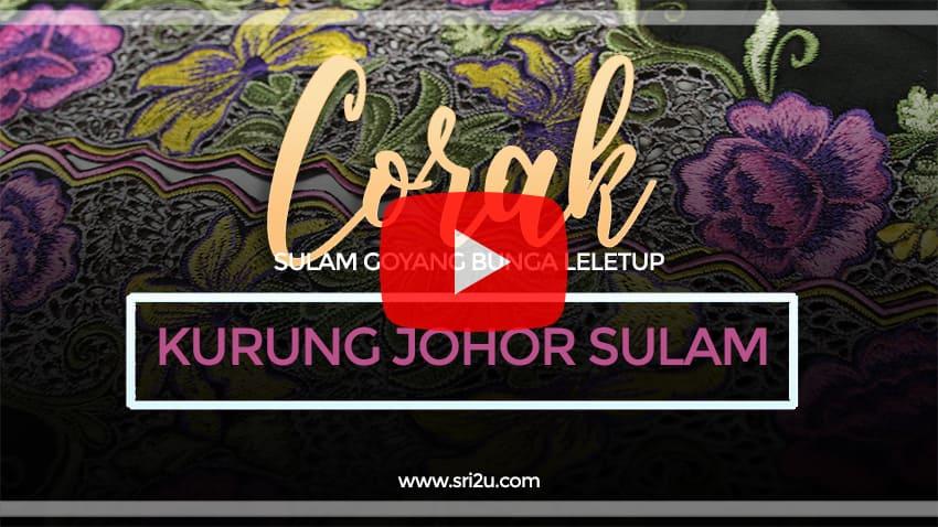 Baju Kurung Johor Sulam Goyang Bunga Leletup Kerawang Air Mata